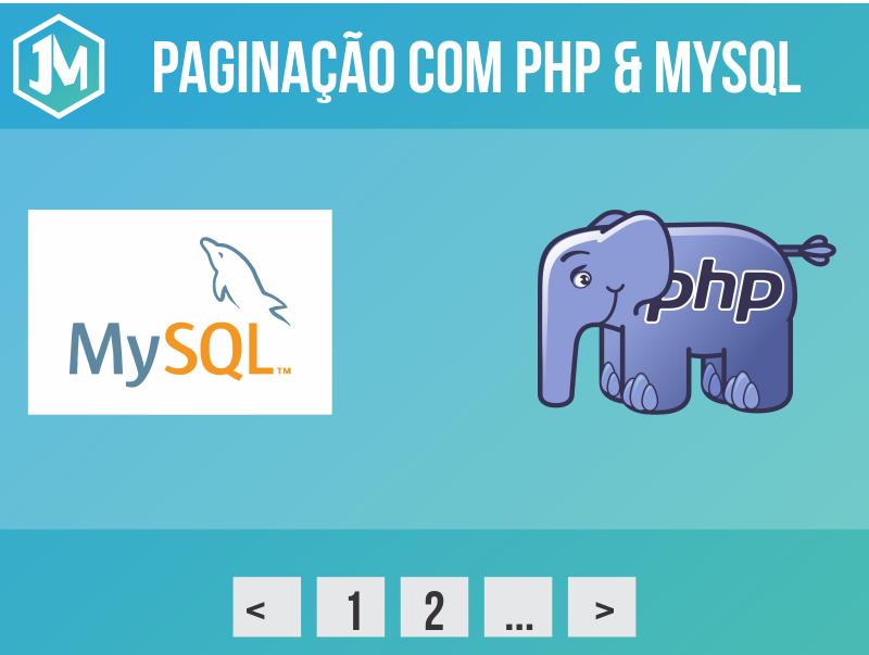 Aprenda como fazer paginação de resultados com PHP e MySql
