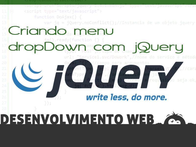 Criando menu Down com jQuery